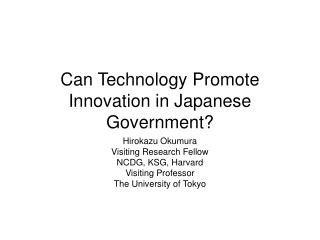 Can Technology Promote Innovation in Japanese Government?