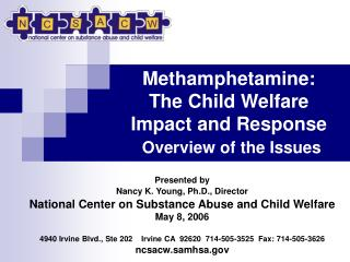 Methamphetamine:  The Child Welfare Impact and Response Overview of the Issues