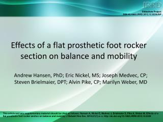Effects of a flat prosthetic foot rocker section on balance and mobility