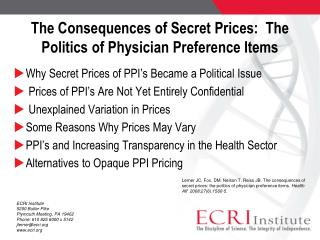 The Consequences of Secret Prices:  The Politics of Physician Preference Items