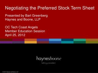 Negotiating the Preferred Stock Term Sheet