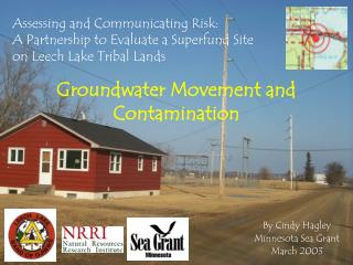 Groundwater Movement and Contamination