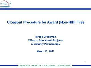 Closeout Procedure for Award (Non-NIH) Files