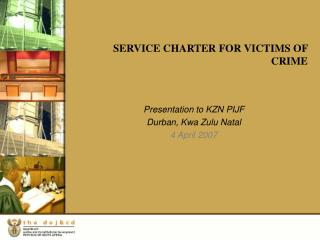 SERVICE CHARTER FOR VICTIMS OF CRIME