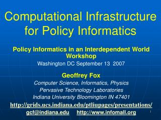 Computational Infrastructure for Policy Informatics