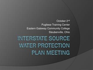 Interstate Source Water Protection Plan Meeting