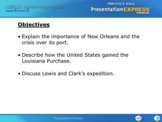 Explain the importance of New Orleans and the crisis over its port.