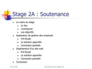 Stage 2A : Soutenance