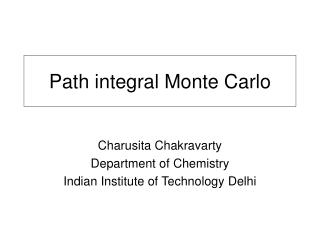Path integral Monte Carlo