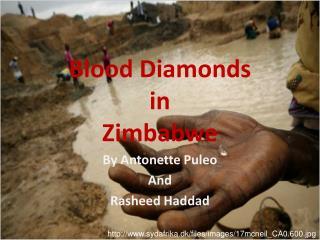 Blood Diamonds in Zimbabwe