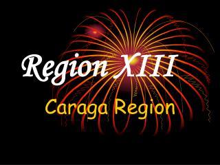 Region XIII
