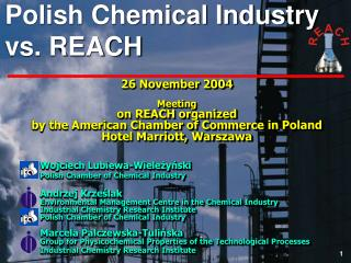 26 November 2004 Meeting on REACH organized by the American Chamber of Commerce in Poland