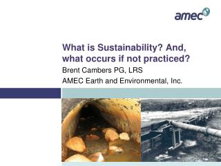 What is Sustainability? And, what occurs if not practiced?