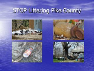 STOP Littering Pike County