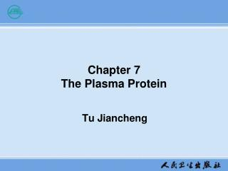 Chapter 7  The Plasma Protein