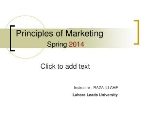 Principles of Marketing 		 	Spring  2014
