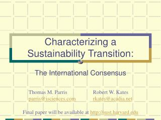 Characterizing a  Sustainability Transition:
