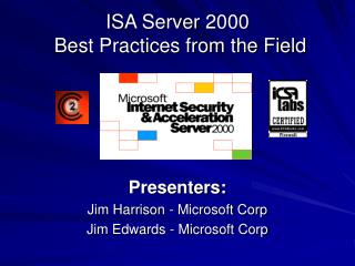 ISA Server 2000  Best Practices from the Field