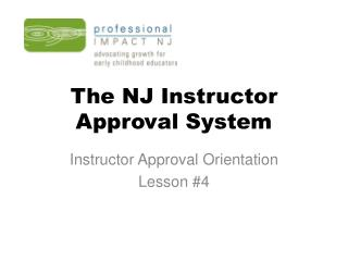 The NJ Instructor  Approval System