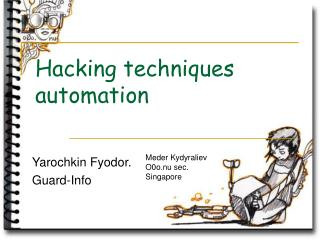 Hacking techniques automation