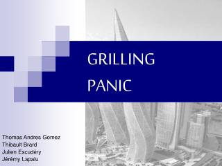 GRILLING PANIC