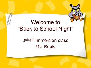 "Welcome to  "" Back to School Night """