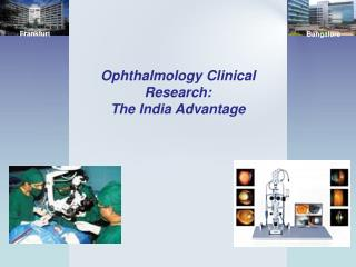 Ophthalmology Clinical Research: The India Advantage