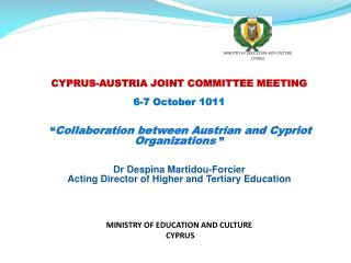 CYPRUS-AUSTRIA JOINT COMMITTEE MEETING 6-7 October 1011
