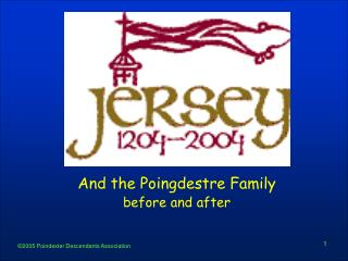 And the Poingdestre Family before and after