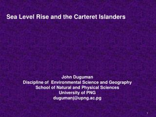 Sea Level Rise and the Carteret Islanders John Duguman