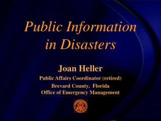 Public Information  in Disasters