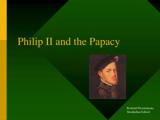 Philip II and the Papacy