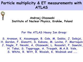 Particle multiplicity & ET measurements with ATLAS