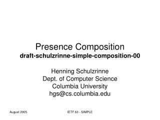 Presence Composition draft-schulzrinne-simple-composition-00