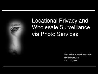 Locational Privacy and Wholesale Surveillance via Photo Services