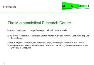 The Microanalytical Research Centre