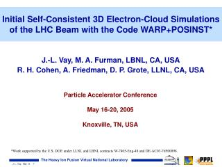 Initial Self-Consistent 3D Electron-Cloud Simulations of the LHC Beam with the Code WARP+POSINST*