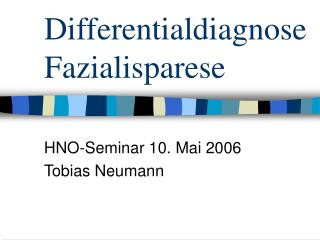 Differentialdiagnose Fazialisparese