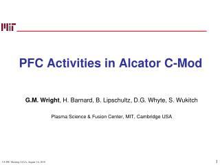 PFC Activities in Alcator C-Mod