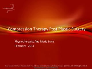 Compression Therapy Post Plastic Surgery