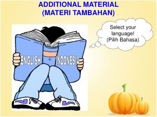 ADDITIONAL MATERIAL (MATERI TAMBAHAN)