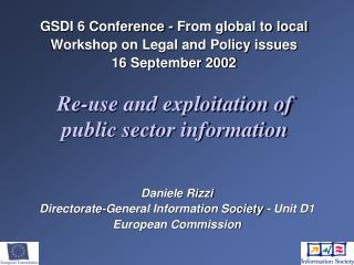 GSDI 6 Conference - From global to local Workshop on Legal and Policy issues 16 September 2002
