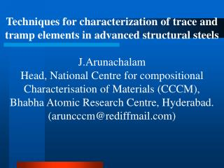 Techniques for characterization of trace and tramp elements in advanced structural steels