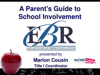 A Parent's Guide to  School Involvement
