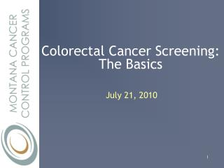 Colorectal Cancer Screening:  The Basics
