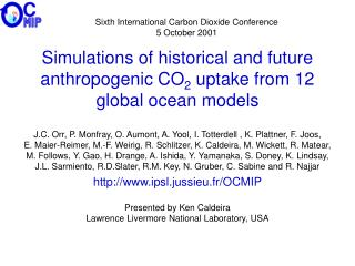Simulations of historical and future anthropogenic CO 2  uptake from 12 global ocean models