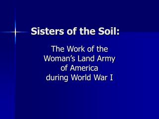Sisters of the Soil:
