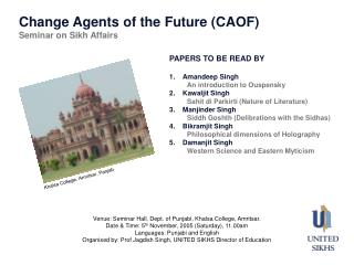 Change Agents of the Future (CAOF) Seminar on Sikh Affairs
