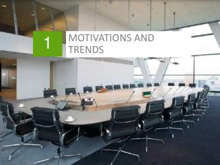 MOTIVATIONS AND TRENDS