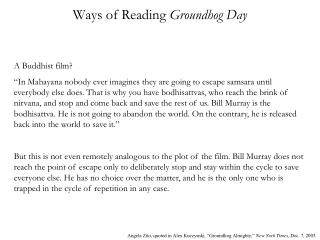 Ways of Reading  Groundhog Day